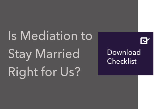 Mediation To Stay Married Checklist